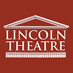 Lincoln Theatre ticket with face value less than $40